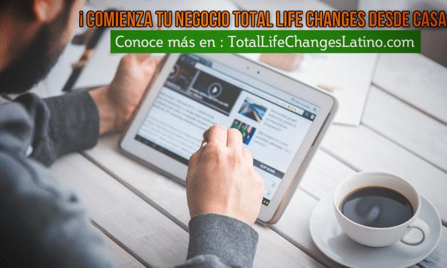 Oportunidad De Negocio Desde Casa Total Life Changes